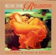 Music for Relaxation - Chapman, Rhodes, Miles